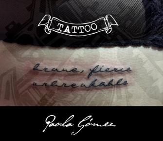 Frase tipografía handscript tatuaje realizado por Paola Gómez